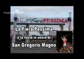 La Fiera Pessima e la Festa di S. Gregorio Magno - Quarta puntata